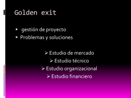 Golden exit
