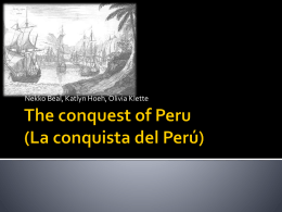 The conquest of Peru (La conquista del Perú)