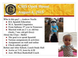 Open House Schedule August 6, 2012