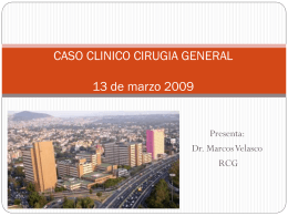 CASO CLINICO CIRUGIA GENERAL 13 de marzo