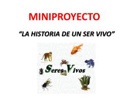 """MINIPROYECTO """"LA HISTORIA DE UN SER VIVO"""""""