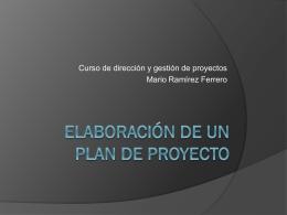 Elaboración de un Plan de Proyecto