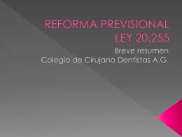 REFORMA PREVISIONAL - Colegio Cirujano Dentistas | Chile