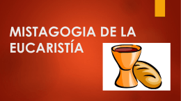 MISTAGOGIA DE LA EUCARISTÍA