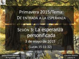 La esperanza personificada - Iglesia Biblica Bautista de Aguadilla