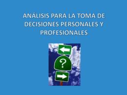 análisis para la toma de decisiones personales y