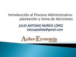Introducción al Proceso Administrativo: planeación y toma de