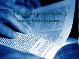 Tecnicas Procesales y Complementarias
