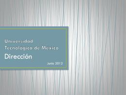 Universidad Tecnológica de México Dirección