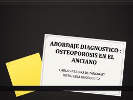 ABORDAJE DIAGNOSTICO EN OSTEOPOROSIS