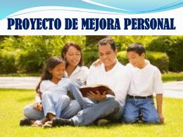 PROYECTO DE MEJORA PERSONAL OFICIAL