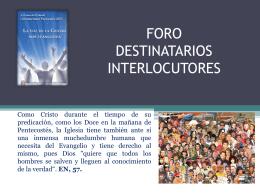 FORO DESTINATARIOS * INTERLOCUTORES A 20 AÑOS DEL II