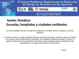 Sesión Temática Escuelas, hospitales y ciudades resilientes