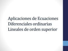 Aplicaciones de Ecuaciones Diferenciales ordinarias Lineales de