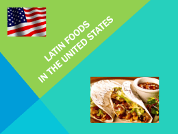 15-US Latin food - Mrs. Lucas Spanish
