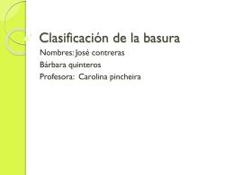 clasificacion de la basura jose y barbar... 299KB Sep 03 2014 09:52