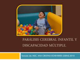 Parálisis Cerebral Infantil. Discapacidad múltiple. Definición