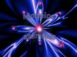 ¿Qué es un modelo atómico?