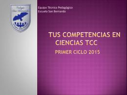TUS COMPETENCIAS EN CIENCIAS tcc PRIMER CICLO 2015