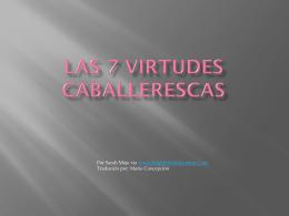 Las 7 Virtudes Caballerescas