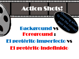 Action Shots_Imperfecto vs Indefinido