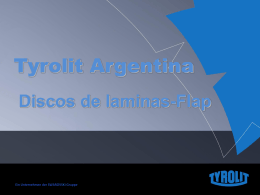 Presentación de Discos Flaps – Tyrolit Argentina S.A. – 2013