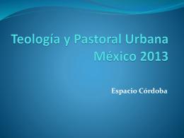 Teología y Pastoral Urbana 2013 b
