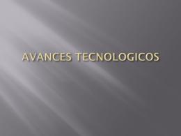 Diapositiva 1 - avances-tecnologlcos