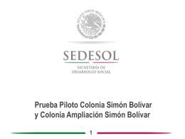 1 Prueba Piloto Colonia Simón Bolívar y Colonia