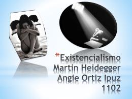 MARTIN HEIDEGGER EXISTENCIALISMO.