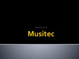 Musitec - Modulo Local