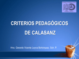 ALGUNOS CRITERIOS DE LA PEDAGOGÍA CALASANCIA