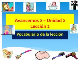 Avancemos 2 * Unidad 2 Lección 2
