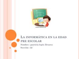 La informática en la edad pre escolar