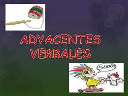 LOS ADYACENTES VERBALES -.