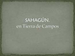 SAHAGÚN. Un paseo por Tierra de Campos