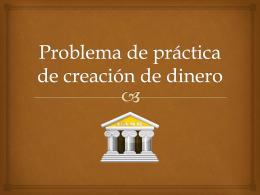 Problema de práctica de creación de dinero 2