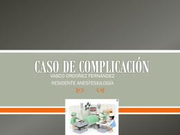 CASO DE COMPLICACIÓN