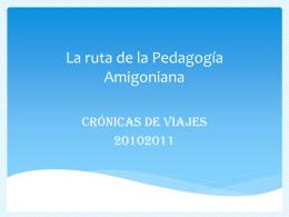 La Ruta De La Pedagogía Amigoniana