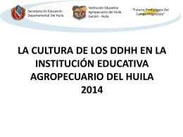 La Institución Educativa Agropecuario del Huila