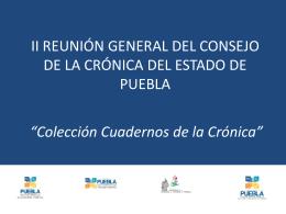 II REUNIÓN GENERAL DEL CONSEJO DE LA CRÓNICA DEL