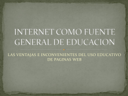 INTERNET COMO FUENTE GENERAL DE EDUCACION