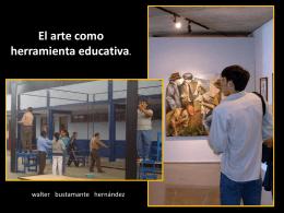 2 - EL ARTE COMO HERRAMIENTA EDUCATIVA