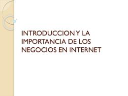 introduccion y la importancia de los negocios en internet