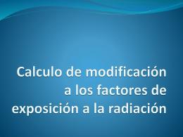 Calculo de modificación a los factores de la