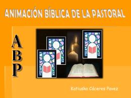 ANIMACIÓN BÍBLICA DE LA PASTORAL ABP