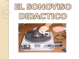 el sonoviso didactico
