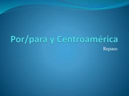 Por/para y Centroamérica