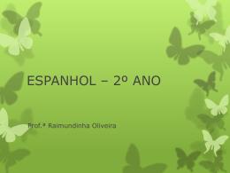 ESPANHOL * 4º ANO