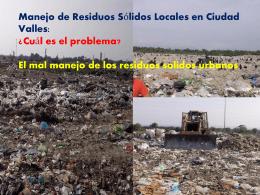 Manejo de Residuos Sólidos Locales en Ciudad Valles